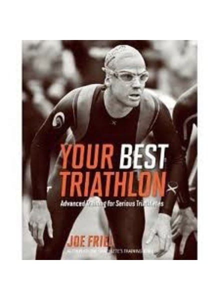 Velopress YOUR BEST TRIATHON, J. FRIEL