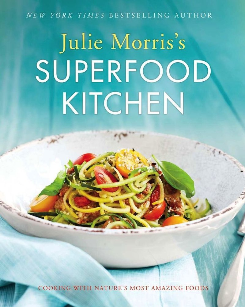 Sterling Publishers JULIE MORRIS'S SUPERFOOD KITCHEN