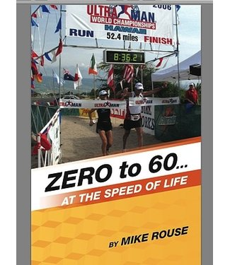 ZERO TO 60 by MIKE ROUSE