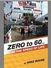 Mike Rouse ZERO TO 60 by MIKE ROUSE