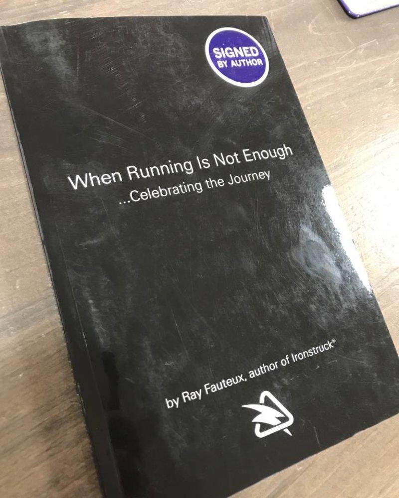 Ironstruck IRONSTRUCK- WHEN RUNNING IS NOT ENOUGH