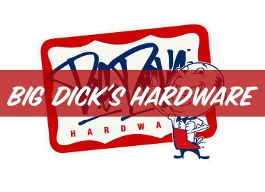 Big Dick's Hardware