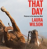 Laura Wilson That Day