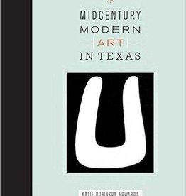 Midcentury Modern Art in Texas