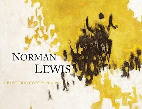 Norman Lewis: A Painter's Odyssey 1935-1979