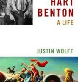 Thomas Hart Benton A Life