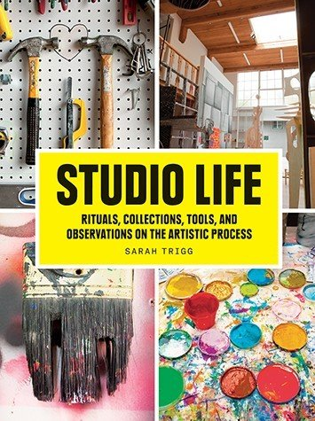 Studio Life - Rituals, Collections, Tools, & Observations on the Artistic Process