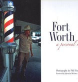 Fort Worth A Personal View