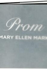 Mary Ellen Mark: Prom