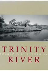 The Trinity River Luther Smith