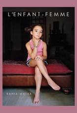 Rania Matar: L'Enfant-Femme