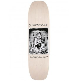 OTHERNESS OTHERNESS - BARRETT 9'' SHAPED DECK
