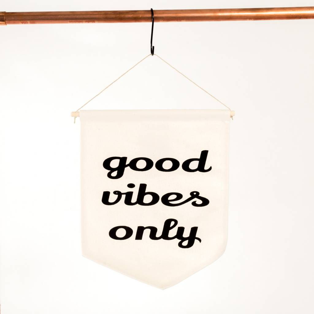 The Rise and Fall Good Vibes Only Banner