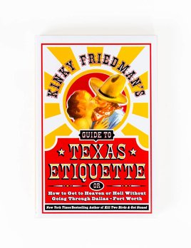 Harper Collins Kinky Friedman's Guide to Texas Etiquette