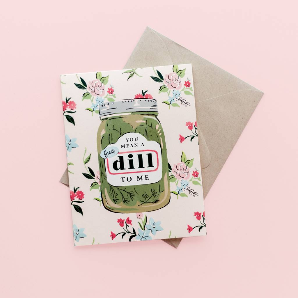 Amy Heitman A Great Dill Card