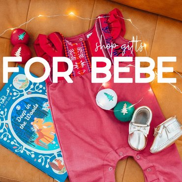 Gifts For Bebe