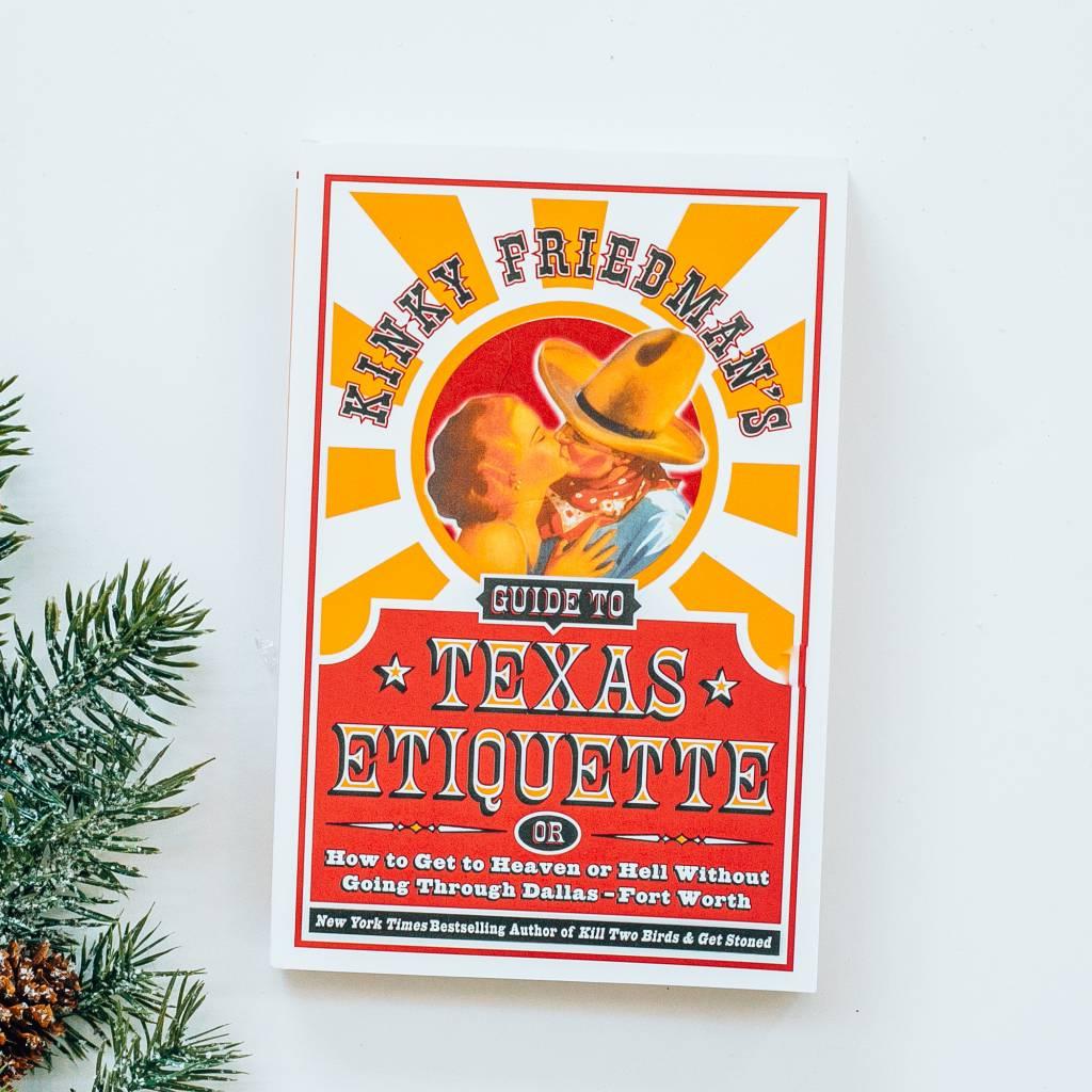 Harper Collins Kinky Friedman's Guide to Texas Etiquette