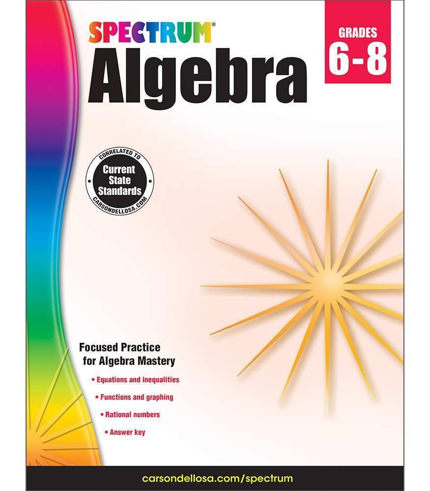 Carson Dellosa Algebra Spectrum Gr 6-8