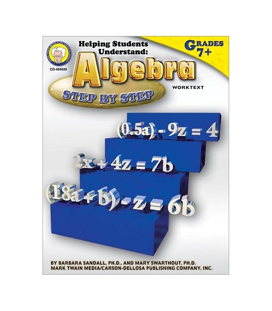 Carson Dellosa Algebra Step by Step g7+