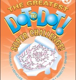Do-A-Dot Greatest Dot-to-Dot Super Challenge BOOK 6