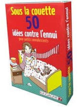 Sous la Couette 50 Idees Contre l Ennui Pour les Petits Convalescents