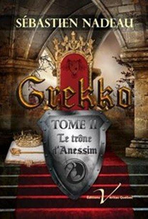 Grekko: TOME 2: Le trône d'Anessim