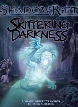 Shadowrift Skittering Darkness