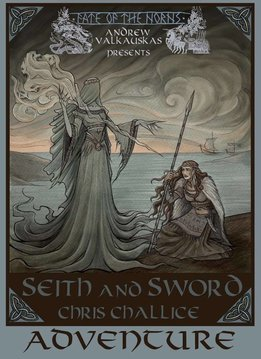 Fate of the Norns Seith and Sword Adventure