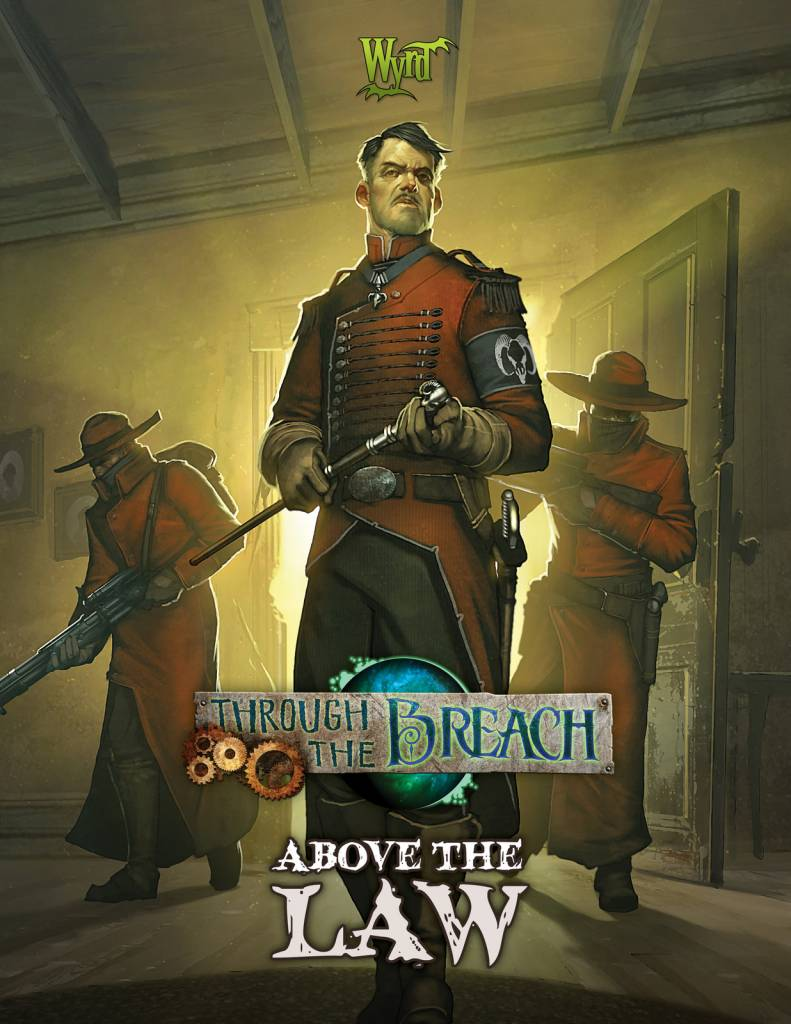 Through the Breach - Above the Law