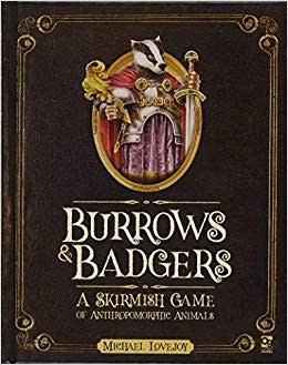 Burrows and Badgers Skirmish Game