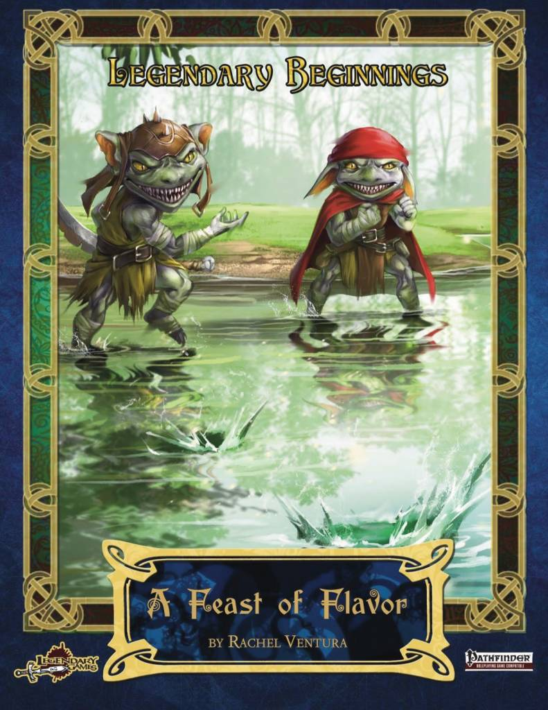 Legendary Beginnings - A Feast of Flavor