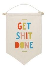 get shit done affirmation banner