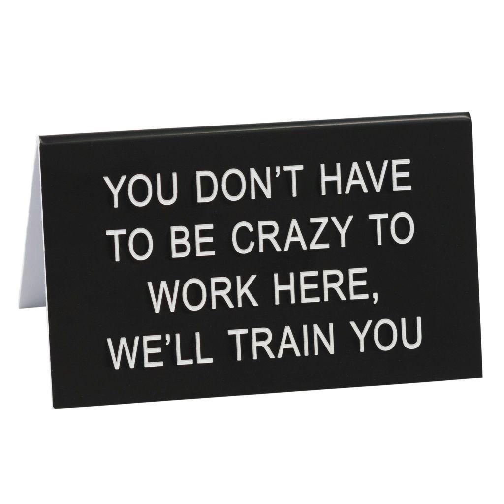 we'll train you sign