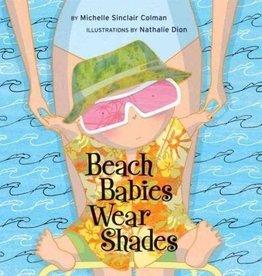 random house beach babies wear shades