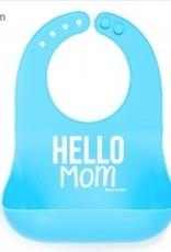 Bella Tunno hello mom boy wonder bib