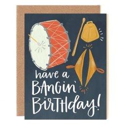 bangin' birthday card