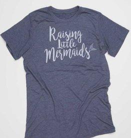 raising little mermaids tee
