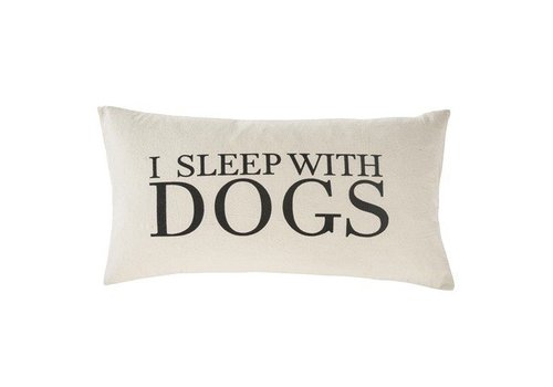 I Sleep With Dogs 21 x 12