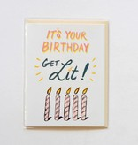 Get Lit, Birthday Card
