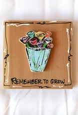 Heidi Hensley, Remember to Grow