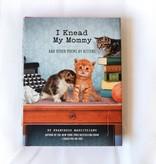 Book, I Knead My Mommy
