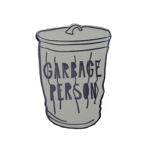 Garbage Person Enamel Pin | Near Modern Disaster