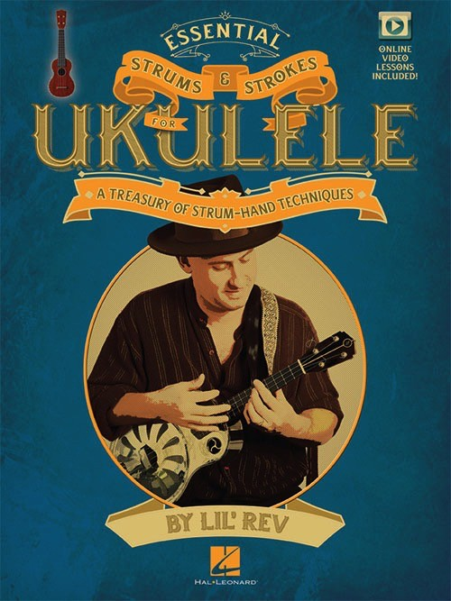 Hal Leonard Hal Leonard Essential Strums and Strokes for Ukulele