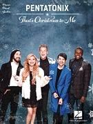 Hal Leonard Pentatonix - That's Christmas to Me
