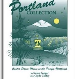 The Portland Collection Contra Dance Music in the Pacific Northwest Book 2