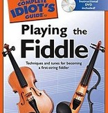Alfred Publishing Alfred The Complete Idiot's Guide to Playing the Fiddle