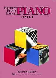 Bastien Piano Basics, Level 1, Piano