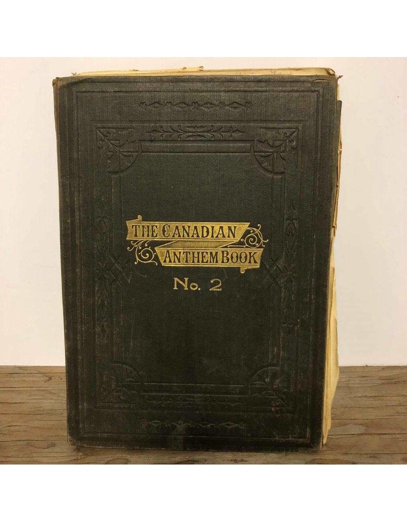 Book - The Canadian Anthem Book, No. 2, 1891, Briggs & Coates, quite rough condition