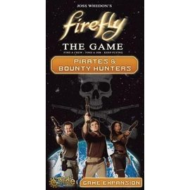 GaleForce Nine Firefly: The Game  Pirates & Bounty Hunters