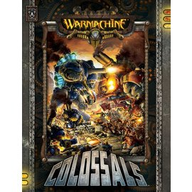 Privateer Press Warmachine: Colossals - Softcover